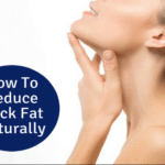 Exercises To Reduce Neck Fat Quickly